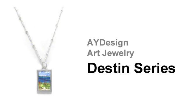 Art Jewelry: Destin Series